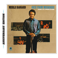 Merle Haggard - Okie From Muskogee (Anniversary Edition)