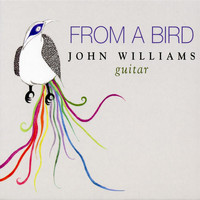 John Christopher Williams - From a Bird