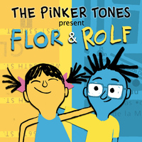 The Pinker Tones - Flor & Rolf