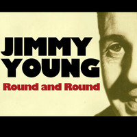 Jimmy Young - Round and Round