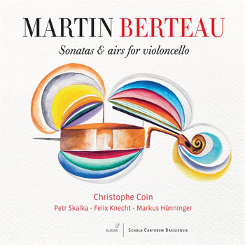 Christophe Coin - Berteau: Sonatas & Airs for Violoncello