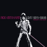 Rod Stewart - Live 1976-1998: Tonight's The Night (Explicit)