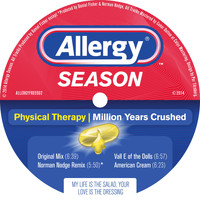 Physical Therapy - Million Years Crushed