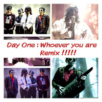 Day One - Who Ever You Are