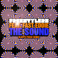 The Freestylers featuring Fast Eddie - The Sound