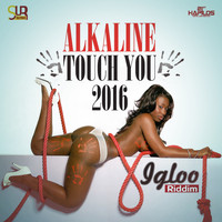 Alkaline - Touch You 2016 - Single