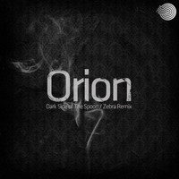 Orion - Dark Side of the Spoon