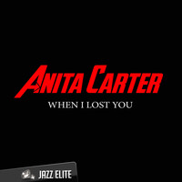 Anita Carter - When I Lost You