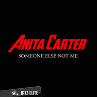 Anita Carter - Someone Else Not Me