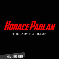 Horace Parlan - The Lady Is a Tramp