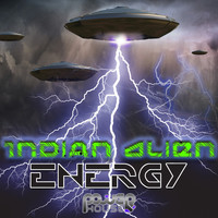 Indian Alien - Energy