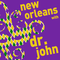 Dr. John - New Orleans with Dr. John - A Mardi Gras Celebration