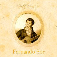 Fernando Sor - The Guitar Works of Fernando Sor
