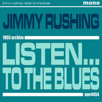 Jimmy Rushing - Listen... to the Blues