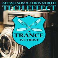 Ali Wilson & Chris North - Tech Effect