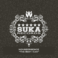Houseessence - The Best I Can