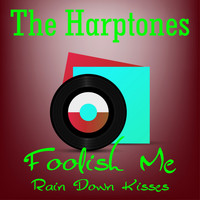 The Harptones - Foolish Me