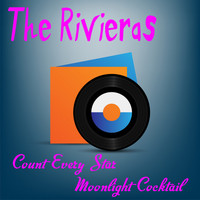 The Rivieras - Count Every Star
