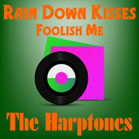 The Harptones - Rain Down Kisses