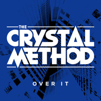 The Crystal Method - Over It (feat. Dia Frampton) Remix - EP