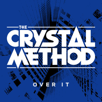 The Crystal Method - Over It (feat. Dia Frampton) Remix - EP (Explicit)