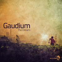 Gaudium - The Dream