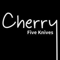 Cherry - Five Knives