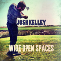 Josh Kelley - Wide Open Spaces