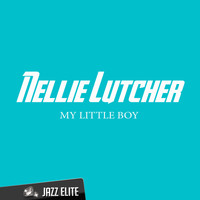 Nellie Lutcher - My Little Boy