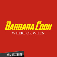 Barbara Cook - Where or When