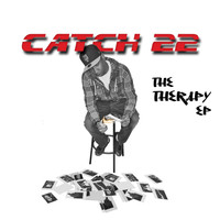 Catch 22 - The Therapy EP
