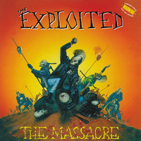 The Exploited - The Massacre (Special Edition)