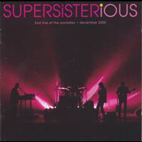 Supersister - Supersisterious - Live at the Paradiso