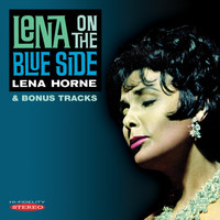 Lena Horne - Lena on the Blue Side & Bonus Tracks