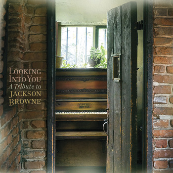 Various - Looking into You: A Tribute to Jackson Browne