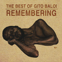 Gito Baloi - Remembering (The Best Of)