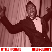 Little Richard - Heeby-Jeebies