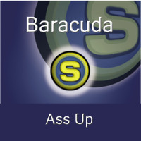 Baracuda - Ass Up