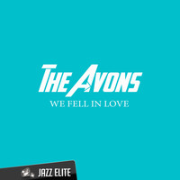The Avons - We Fell In Love