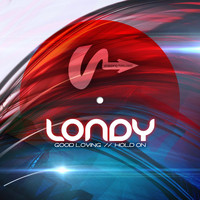 Londy - Good Loving / Hold On