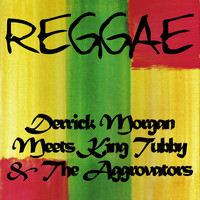 Derrick Morgan - Derrick Morgan Meets King Tubby & The Aggrovators