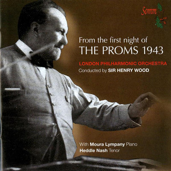 Henry Wood - From the First Night of the Proms 1943