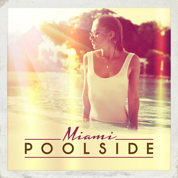 Various Artists - Poolside Miami