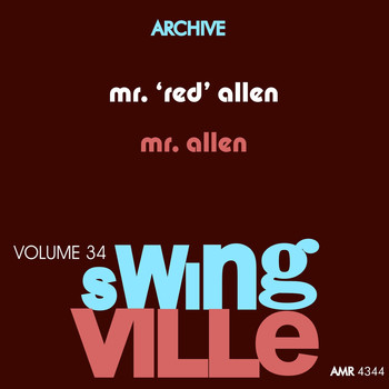 Henry 'Red' Allen - Swingville Volume 34: Mr. Allen