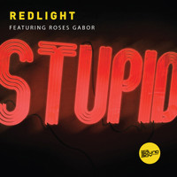 RedLight - Stupid