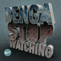 Benga - Stop Watching / Little Bits