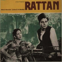 Naushad - Rattan (Original Motion Picture Soundtrack)