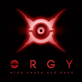 Orgy - Wide Awake and Dead