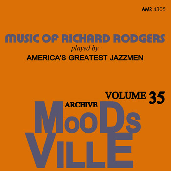 Various Artists - Moodsville Volume 35: Music of Richard Rodgers Played by America's Greatest Jazzmen