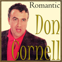 Don Cornell - Don Cornell, Romantic